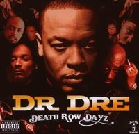 Cover Dr. Dre - Death Row Dayz