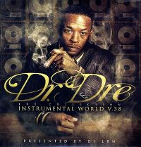 Cover Dr. Dre - Instrumental World v.38 - The Collection