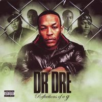Cover Dr. Dre - Reflections Of A G