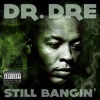 Cover Dr. Dre - Still Bangin'