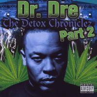 Cover Dr. Dre - The Detox Chroniclez, Part 2