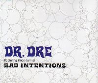 Cover Dr. Dre feat. Knoc-turn'al - Bad Intentions