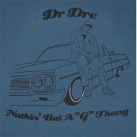 """Cover Dr. Dre feat. Snoop Doggy Dogg - Nuthin' But A """"G"""" Thang"""