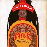 Cover Dr. Feelgood - Milk And Alcohol