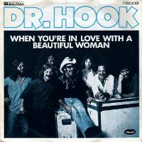 Cover Dr. Hook - When You're In Love With A Beautiful Woman