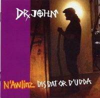 Cover Dr. John - N'Awlinz Dis Dat Or D'udda