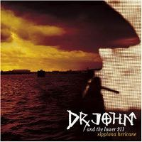 Cover Dr. John And The Lower 911 - Sippiana Hericane