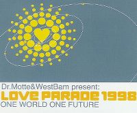 Cover Dr. Motte & WestBam - Love Parade 1998 (One World One Future)