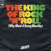 Cover Drafi - The King Of Rock'n'Roll (Why Must A Young Man Die)