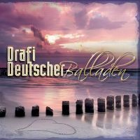 Cover Drafi Deutscher - Balladen