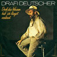 Cover Drafi Deutscher - Doch das Weinen hab' ich längst verlernt