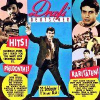 Cover Drafi Deutscher - Hits! Pseudonyme! Raritäten!