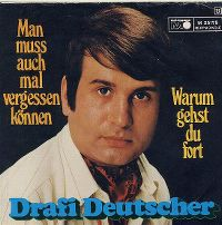 Cover Drafi Deutscher - Man muss auch mal vergessen können