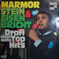 Cover Drafi Deutscher - Marmor, Stein & Eisen bricht - Drafi singt seine Top-Hits