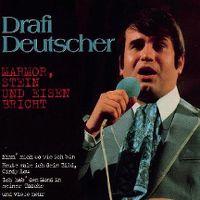 Cover Drafi Deutscher - Marmor, Stein und Eisen bricht