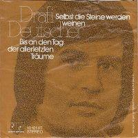 Cover Drafi Deutscher - Selbst die Steine werden weinen