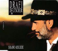 Cover Drafi Deutscher - Solang' aus Liebe