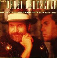 Cover Drafi Deutscher - Steinzart - Die besten Jahre * Die Hits von 1963 - 1988