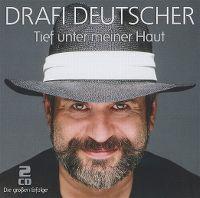 Cover Drafi Deutscher - Tief unter meiner Haut