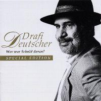 Cover Drafi Deutscher - Wer war Schuld daran?