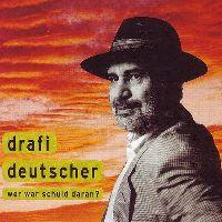Cover Drafi Deutscher - Wer war Schuld daran