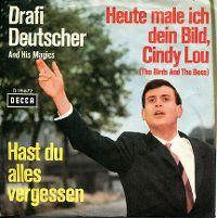 Cover Drafi Deutscher And His Magics - Heute male ich dein Bild, Cindy Lou