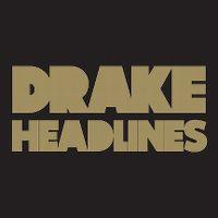 Cover Drake - Headlines