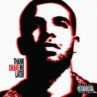 Cover Drake - Thank Me Later