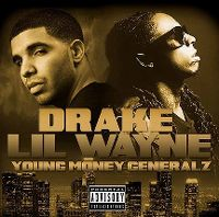 Cover Drake / Lil Wayne - Young Money Generalz