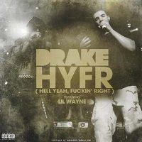 Cover Drake feat. Lil Wayne - HYFR (Hell Ya Fuckin' Right)