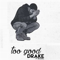 Cover Drake feat. Rihanna - Too Good