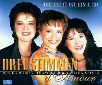 Cover Drei Stimmen d'Amour - Die Liebe ist ein Lied