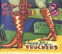 Cover Drive-By Truckers - Go-Go Boots