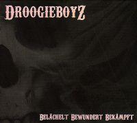 Cover Droogieboyz - Belächelt bewundert bekämpft