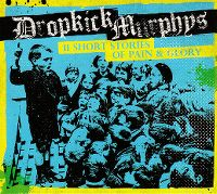 Cover Dropkick Murphys - 11 Short Stories Of Pain & Glory