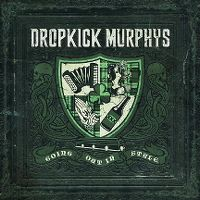 Cover Dropkick Murphys - Going Out In Style