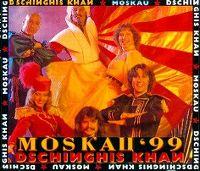 Cover Dschinghis Khan - Moskau '99