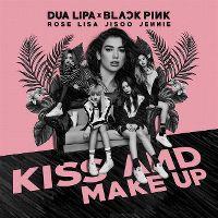 Cover Dua Lipa & Blackpink - Kiss And Make Up
