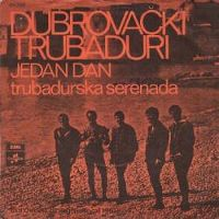 Cover Dubrovacki Trubaduri - Jedan dan