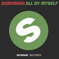 Cover DubVision - All By Myself