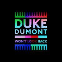 Cover Duke Dumont - Won't Look Back