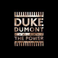 Cover Duke Dumont / Zak Abel - The Power