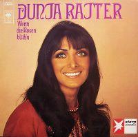 Cover Dunja Rajter - Wenn die Rosen blüh'n