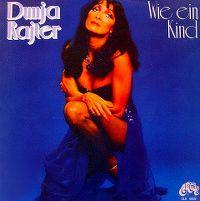 Cover Dunja Rajter - Wie ein Kind