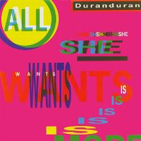 Cover Duran Duran - All She Wants Is