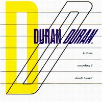 Cover Duran Duran - Is There Something I Should Know?