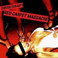 Cover Duran Duran - Red Carpet Massacre