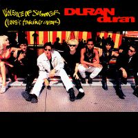 Cover Duran Duran - Violence Of Summer (Love's Taking Over)