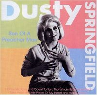 Cover Dusty Springfield - Son Of A Preacher Man