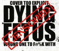 Cover Dying Fetus - Wrong One To Fuck With